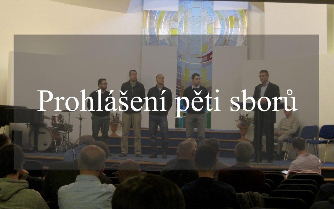 Oficiální prohlášení pěti sborů a jejich stanovisko k situaci v BJB